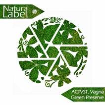 Vagna, ACTVST - Green Preserve
