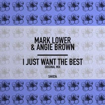 Angie Brown, Mark Lower - I Just Want The Best