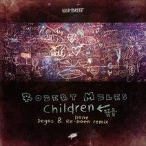 Robert Miles, Degos & Re-Done - Children - Degos & Re-Done Remix