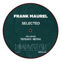 Frank Maurel, Temudo - Selected