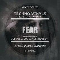 Pablo Santos, Samuel Norbert, Joseph Dalik - Fear EP
