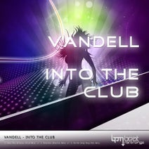 Vandell - Into The Club