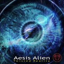 Aesis Alien, Mind & Matter, Aesis Alien - Twisted Reality