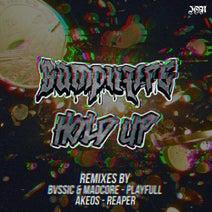 SampliFire, Akeos, Playfull, Madcore, BVSSIC, Reaper - Hold Up Remixes