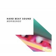 Hard Beat Sound - Moribundo
