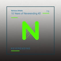 Seq9, Thomas Roberts, Paul Jennings, Meda, Citizen Kain, Phuture Traxx, ANIE, Smilla, Racone, Balthazar, Jackrock, Paul Mac, Kiko, Swayzak - 10 Years of Neverending #2