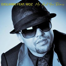 Woz, Giglianni, DJ 2Grooves - Me and You (Remix)
