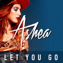 Ashea, Wideboys, TS7, Lynx, Deepmilo - Let You Go