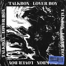 Talkbox - Lover Boy