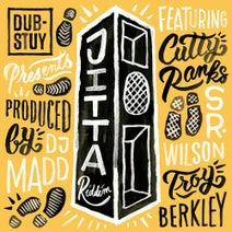 Sr. Wilson, Cutty Ranks, Troy Berkley, DJ Madd - Dub-Stuy Presents Jitta Riddim