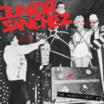 Junior Sanchez - The Magnificent EP