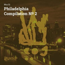 Maggs Bruchez, Joey Crawford, Pete Moss, Mr. Falcon, Remote Places, Mr. Stitch, Ben Arsenal, M//R, Mark Pappas, Jay Hill, I Yahn I Arkestra, Rob Paine, Heights, King Britt, Rob Paine - Philadelphia Compilation, No. 2