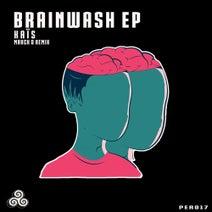 Kaïs, Marck D - Brain Wash Ep