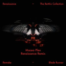 Remake, Maceo Plex - Blade Runner