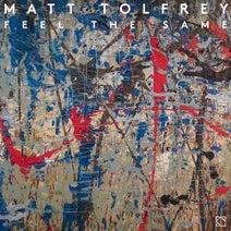 Matt Tolfrey, Arla Tait, Lil Mark - Feel The Same EP