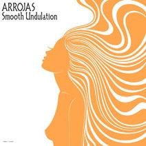 Arrojas - Smooth Undulation