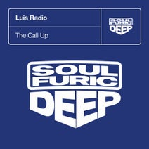 Luis Radio - The Call Up - Extended Mix