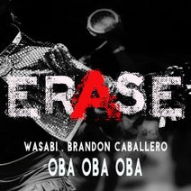 Wasabi, Brandon Caballero - Oba Oba Oba