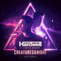 Hardwell, KVR, Austin Mahone - Creatures Of The Night (KVR Remix)