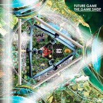The Game Shop, Dubscribe, Seiho - Future Game