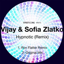Ron Flatter, Sofia Zlatko, Vijay - Hypnotic (Remix)