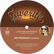 Mr President - Love and Happiness