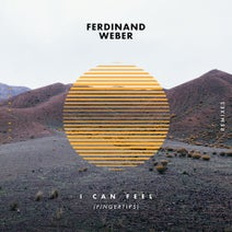 Ferdinand Weber, Yahlic, Linier - I Can Feel (Fingertips) (Remixes)