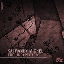 Kai Randy Michel - The Unexpected
