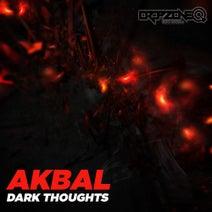 Akbal - Dark Thoughts