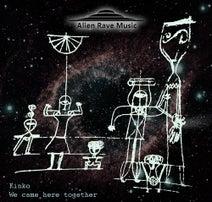 Kinko, Marcos Fagoaga, Letus, SLIAK, LRNZ, Dunkel Dame - We Came Here Together