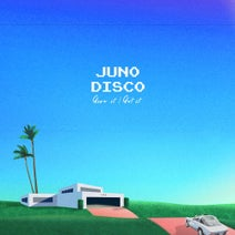 Juno Disco - Give It/Get It