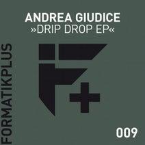 Andrea Giudice, Durty Fresh - Drip Drop EP
