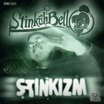 Stinkahbell - Stinkizm