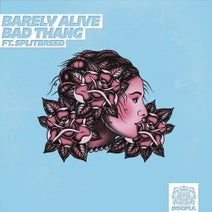 Splitbreed, Barely Alive, Bandlez - Bad Thang