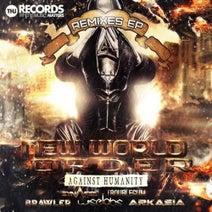 Brawler, Against Humanity, WiseLabs, Arkasia, Monkey Freakz, Troublegum - New World Order Remix EP