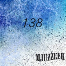 Ratmir, Rautu, Saul Dagenham, Seqensor, Sonic Scope, Speed Burr, Spyke, Stanz, Demax, Thirteenth Output, Tim Sobolev - Mjuzzeek, Vol.138