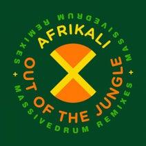 "Afrikali, Nelson ""Paradise"" Roman, Massivedrum DJ, Nelson ""Paradise"" Roman"" - Out of the Jungle"