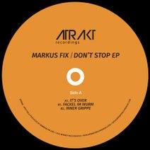 Markus Fix - Don't Stop EP
