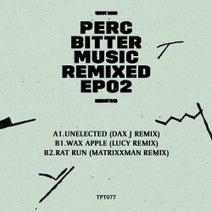 Perc, Dax J, Lucy, MATRiXXMAN - Bitter Music Remixed EP2
