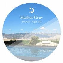 Markus Gruv - Day Off - Night On