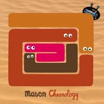 Mason - Chronology