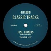 Kenny Bobien, Jose Burgos, Cuebur - For Your Love