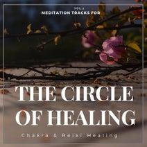 The Circle Of Healing - Meditation Tracks For Chakra & Reiki