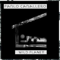 Pablo Caballero - Wild Planet