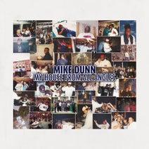Mike Dunn, MD X-Spress, Jass Man, DJ Alicia, J.R. Jordan - My House From All Angles