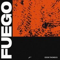 Eddie Thoneick - Fuego - Extended Mix