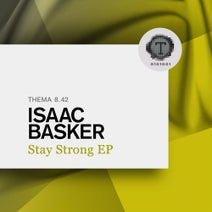 Isaac Basker - Stay Strong EP