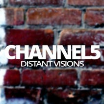 Channel 5 - Distant Visions