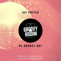Jay Potter - We Bounce Out