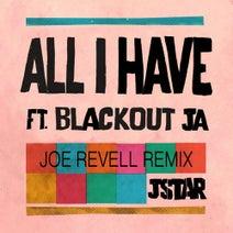 JStar, Joe Revell - All I Have (feat. Blackout JA)